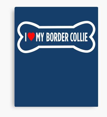 I Heart Love My Border Collie Cute  Canvas Print