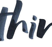 Ya think!  Bold Brush Lettering Slogan, Urban Slang! by 26-Characters