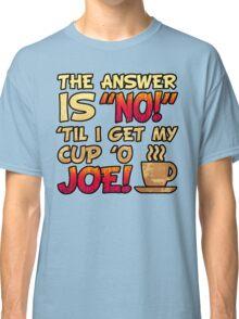 Coffee Humor Attitude Classic T-Shirt