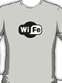 Wife ...a Wi-Fi parody T-Shirt