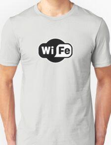 Wife ...a Wi-Fi parody Unisex T-Shirt