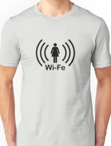 Wife - another Wi-Fi parody Unisex T-Shirt