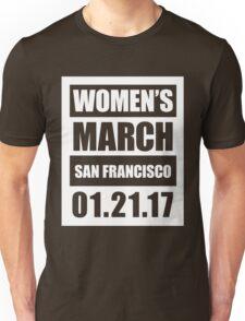 Women's March San Francisco 21.1.17 Unisex T-Shirt