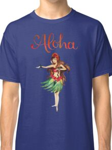 Aloha Hawaiian Hula Girl Classic T-Shirt