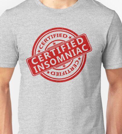 Certified Insomniac Unisex T-Shirt