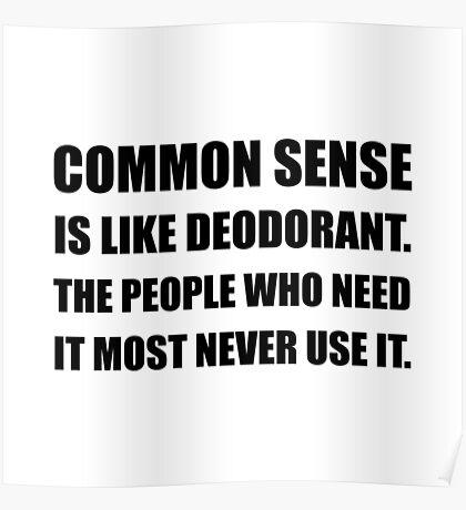 Common Sense Deodorant Poster