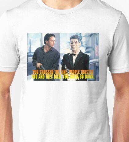 You gotta go down Unisex T-Shirt