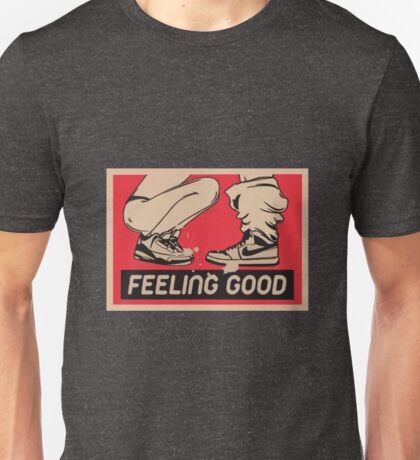 Feeling Good Unisex T-Shirt