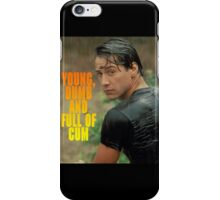 Young, dumb and full of cum iPhone Case/Skin