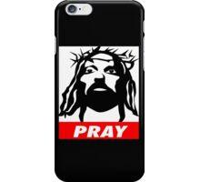 PRAY iPhone Case/Skin