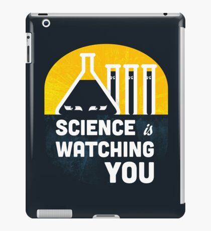 Science is Watching You iPad Case/Skin