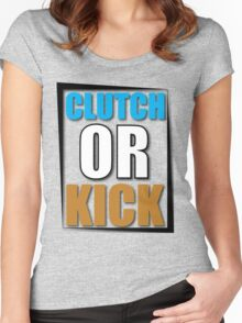 Clutch or Kick Women's Fitted Scoop T-Shirt
