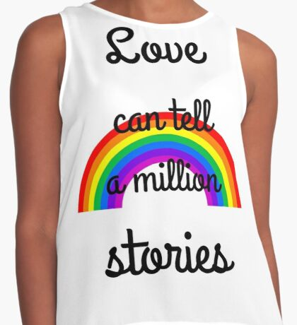Love can tell a million stories Contrast Tank