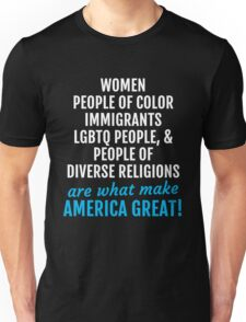 Womens March - Women, People of Color, LGBTQ are what Make America Great Unisex T-Shirt