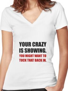 Crazy Showing Tuck In Women's Fitted V-Neck T-Shirt