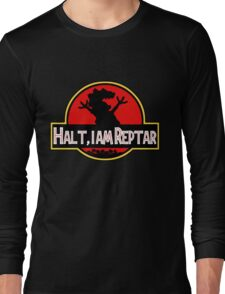 Halt I am Reptar - Jurassic Park Long Sleeve T-Shirt