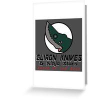 Guiron Knives & Ninja Stars Greeting Card