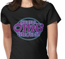 Shoes, OMG SHOES! Womens Fitted T-Shirt