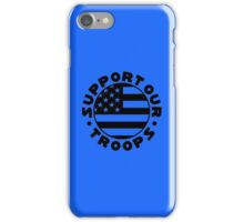 Support Our Troops Flag iPhone Case/Skin