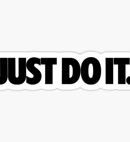 Just Do It Sticker