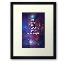 We are all made of starstuff Framed Print