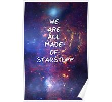 We are all made of starstuff Poster