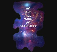We are all made of starstuff Unisex T-Shirt