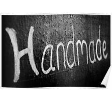 Handmade word written on blackboard Poster