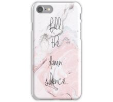 Fill The Damn Silence Marbled iPhone Case/Skin
