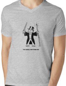 YOU SHALL NOT PASS GO! Mens V-Neck T-Shirt
