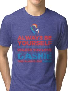 Always Love Dashie Tri-blend T-Shirt