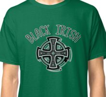 BLACK IRISH WITH CELTIC CROSS Classic T-Shirt