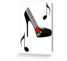 ¸.•*•♪ღ♪¸.•*¨¨PIANO KEY HIGH HEEL STEPPING TO THE BEAT¸.•*•♪ღ♪¸.•*¨¨  Greeting Card