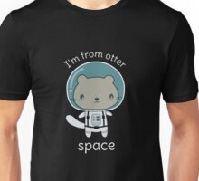 Funny Otter Pun In Space  Unisex T-Shirt