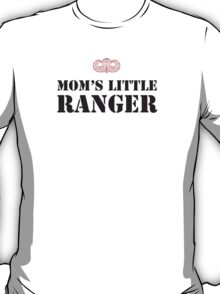 MOM'S LITTLE RANGER - 2 T-Shirt