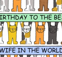 Best Wife in the Birthday Cats Sticker