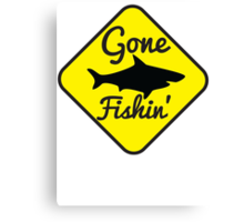Gone Fishing yellow sign with a shark Canvas Print