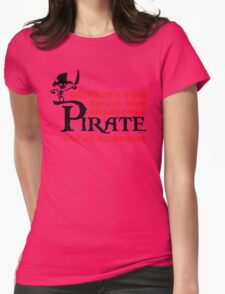 Drinking rum before 10am like a pirate Womens Fitted T-Shirt