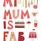 My Mum is Fab by Nic Squirrell