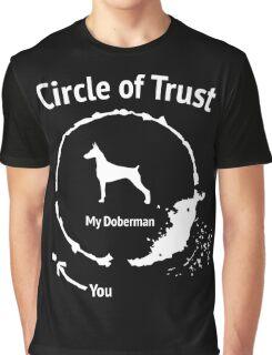 Funny Doberman shirt - Circle of Trust Graphic T-Shirt