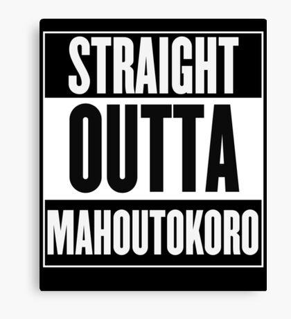 Straight Outta Mahoutokoro Canvas Print