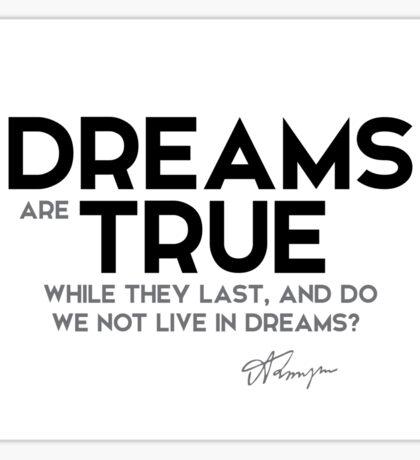 live in dreams - alfred tennyson Sticker