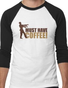 Must have coffee - Zombie Men's Baseball ¾ T-Shirt