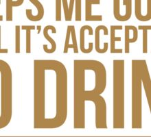 Coffee keeps me going until it's acceptable to drink wine Sticker