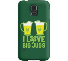 I love BIG JUGS green shamrocks St Patricks day beer jugs Samsung Galaxy Case/Skin