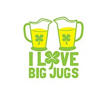 I love BIG JUGS green shamrocks St Patricks day beer jugs Photographic Print