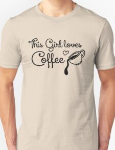This girl loves coffee T-Shirt