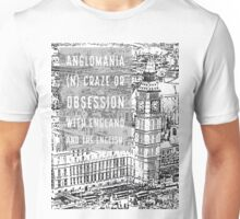 Anglomania definition - obsession with England and the English on an edited photo of London Unisex T-Shirt