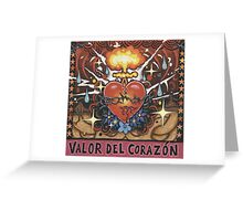 'Valor del Corazon' ('Courageous Heart') Greeting Card