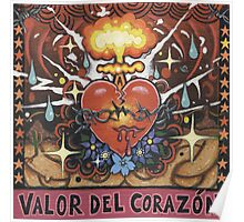 'Valor del Corazon' ('Courageous Heart') Poster